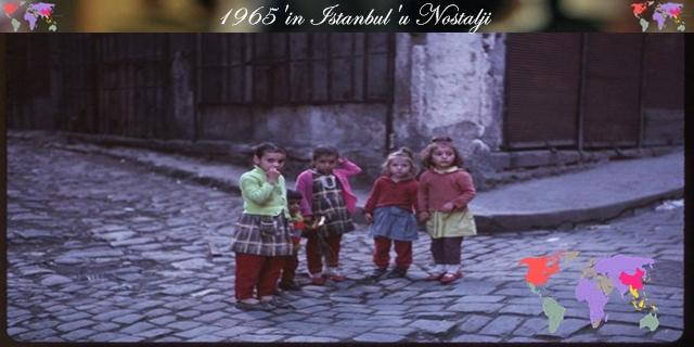 1965'in İstanbul'u Nostalji [Galeri-Dergi]
