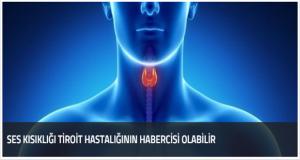 Ses kısıklığı deyip geçmeyin tiroid belirtisi olabilir [Tiroid'e dair herşey]