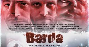 Ankara - Barda Filmi 2007 yapımı bir Türk suç dram filmidir