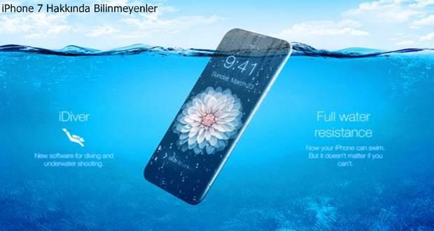 iPhone 7 hakkında bunları biliyormusunuz?