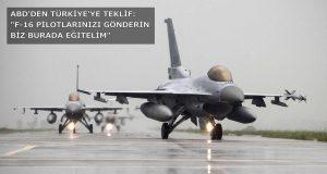 ABD'den Teklif: F-16 Pilotlarınızı Gönderin Biz Eğitelim