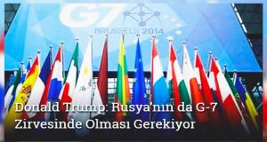ABD Başkanı Donald Trump: Rusya G-7 Zirvesinde Olmalı