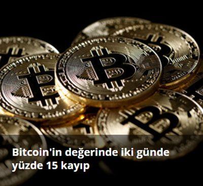 Ekonomi haberleri: Bitcoin'in değerinde iki günde yüzde 15 kayıp