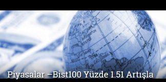 Bist100 Yüzde 1.51 Artışla 97 Bin 560 Puanda - Piyasalar