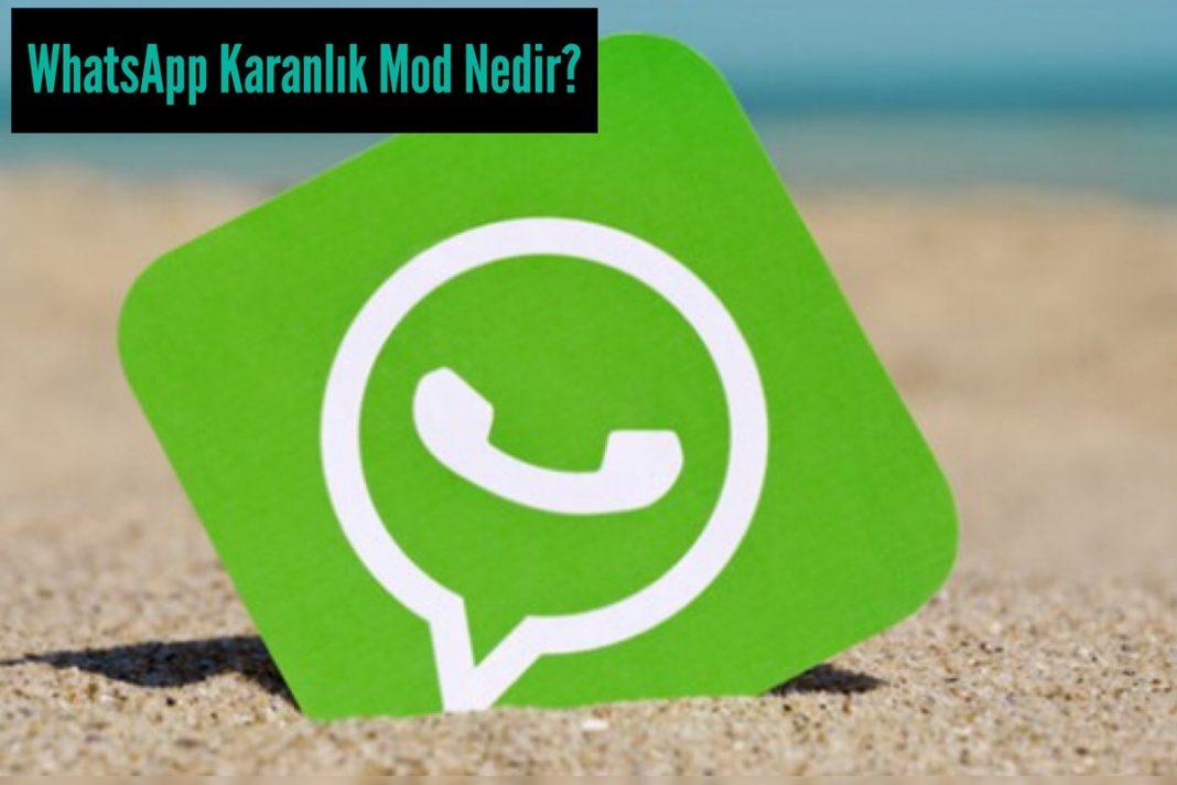 WhatsApp Karanlık Mod: WhatsApp Karanlık Mod Kullanma Kılavuzu