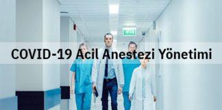 COVID-19 Acil Anestezi Yönetimi