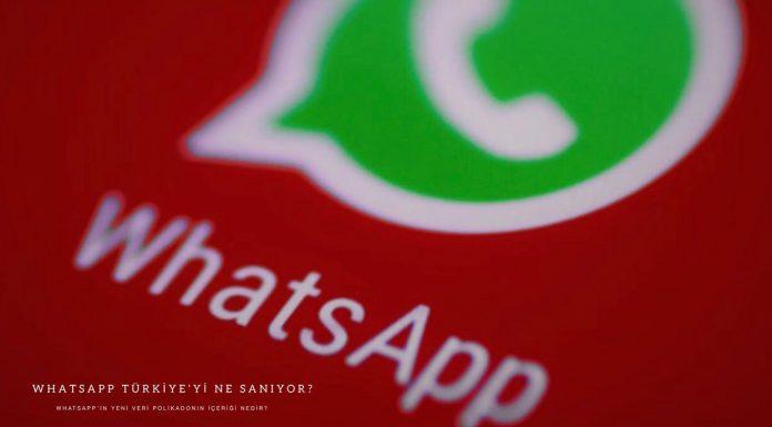 WhatsApp'ın gizlilik sözleşmesi değişikliği ne anlama geliyor?