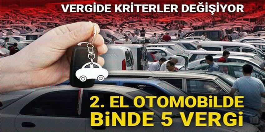 Vergide yeni kriterler: ikinci el otomobilde binde 5 vergi