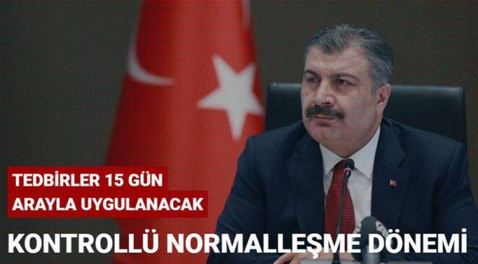 Sağlık Bakanı Fahrettin Koca: Kontrollü olarak normalleşme dönemi fiilen başladı