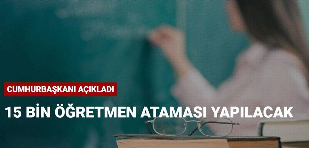 """Cumhurbaşkanı Erdoğan, sosyal medya hesabından yaptığı paylaşımda, """"Buradan öğretmenlerimize ve tüm eğitim camiamıza çok önemli bir müjde vermek istiyorum. Türkiye'nin geleceğine yatırım yapmaya devam ediyoruz. Çocuklarımızın daha kaliteli eğitim almasını sağlamak için 15 bin yeni öğretmen ataması daha yapacağız. Hayırlı olsun"""" dedi."""